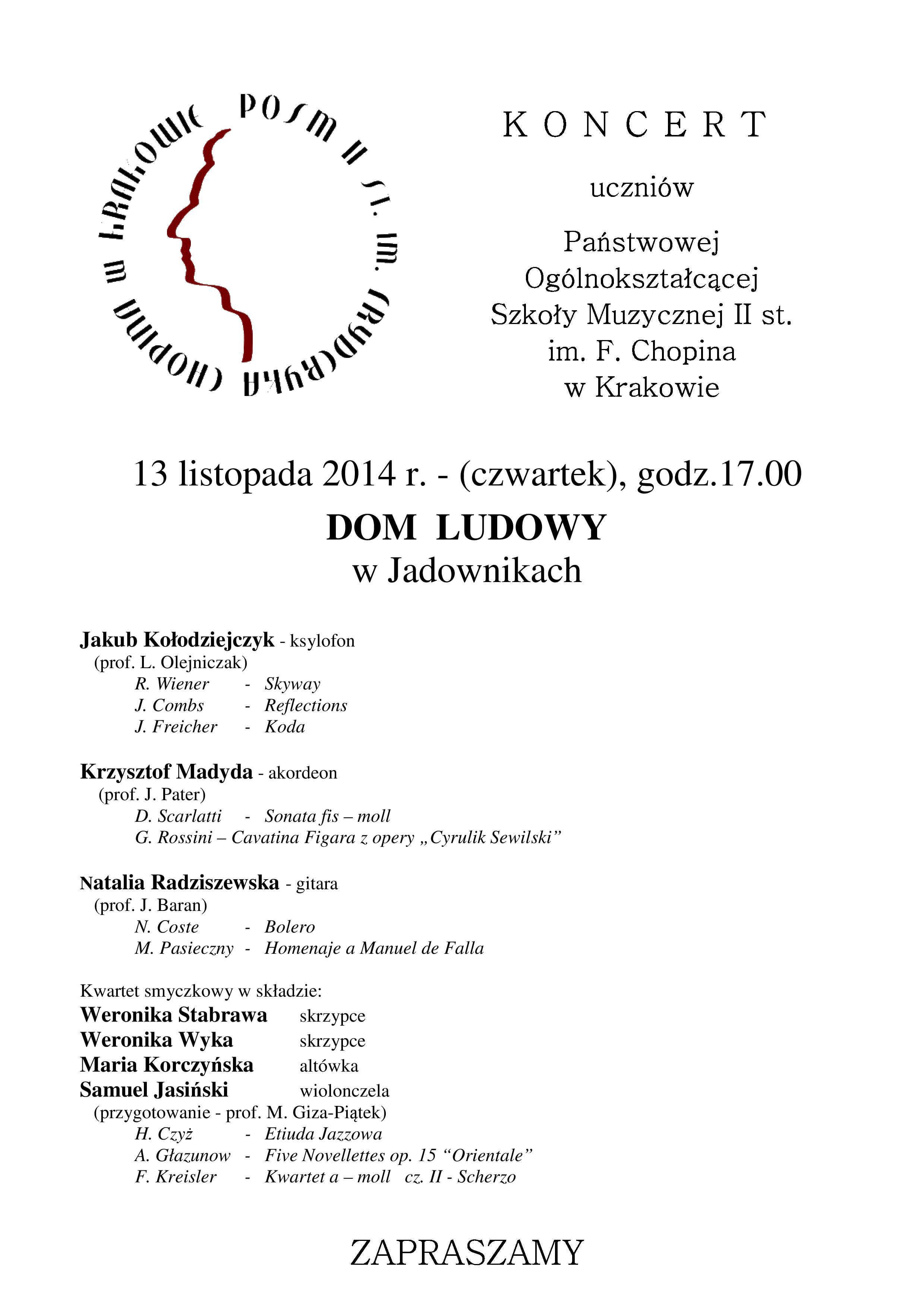 Koncert Państwowej Ogólnokształcącej Szkoły Muzycznej II stopnia im. Fryderyka Chopina w Krakowie